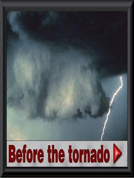 Before the tornado